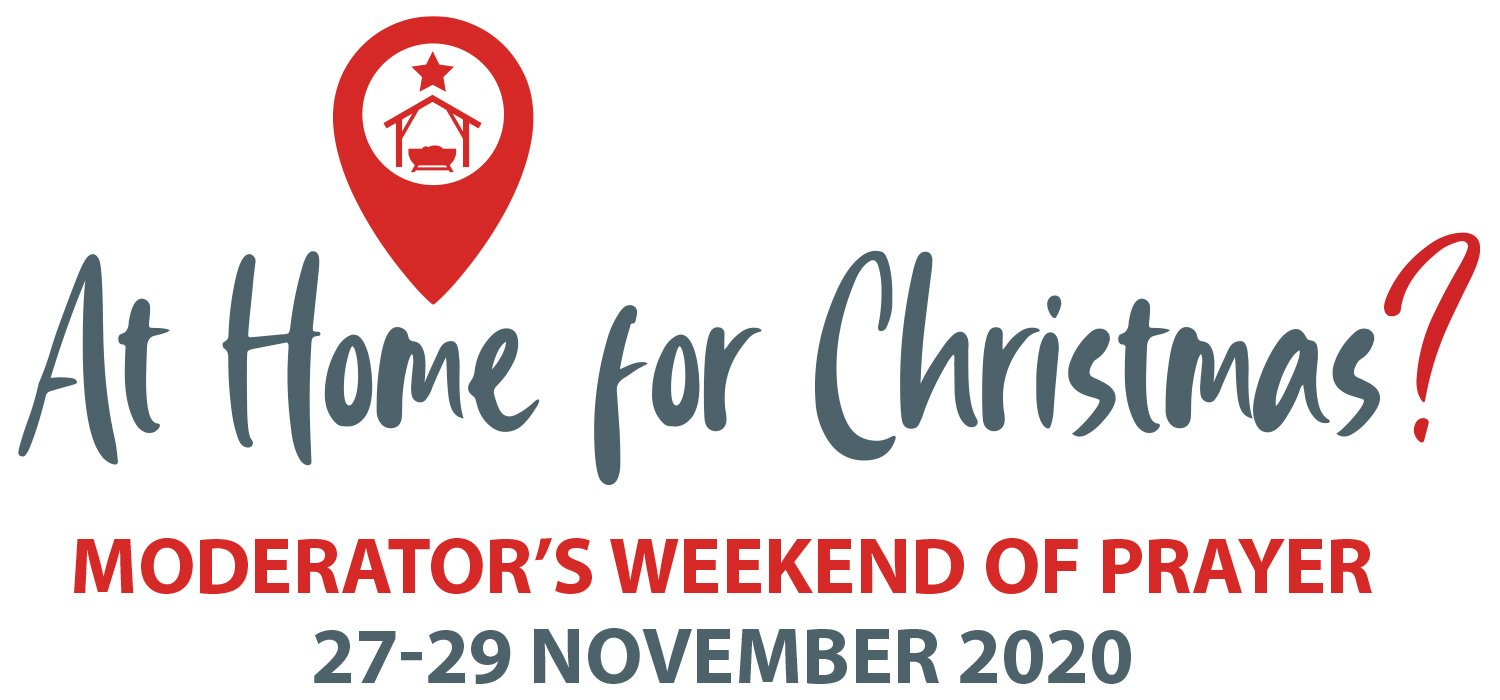 At Home for Christmas - Moderator's Weekend of Prayer: 27-29 November 2020